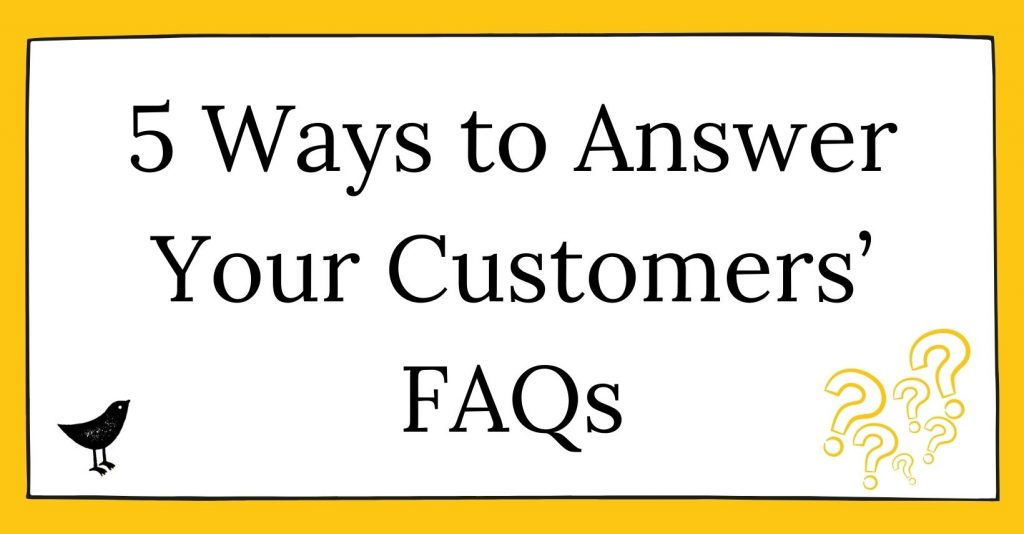 5 Ways to Answer Your Customers' FAQs cover image